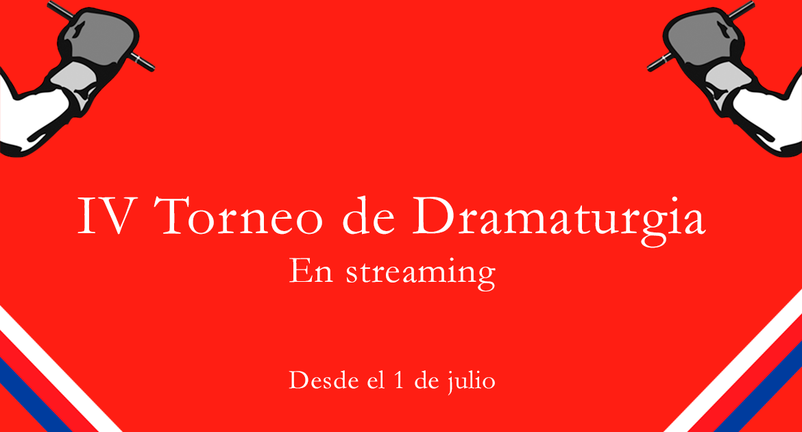 IV TORNEO DRAMATURGIA STREAMING 1170x630